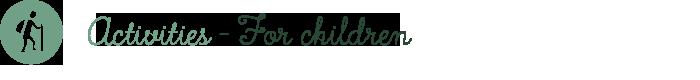 Aktiviteter – For barn